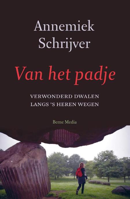 VAN HET PADJE - A. Schrijver