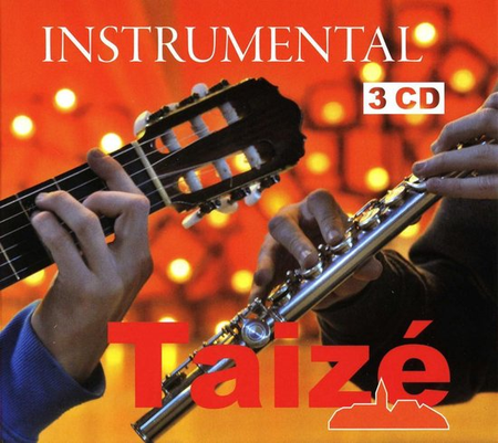INSTRUMENTAL - TAIZE  - 3 CD