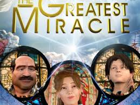 THE GREATEST MIRACLE - animatiefilm over Jezus, engelen, Maria...