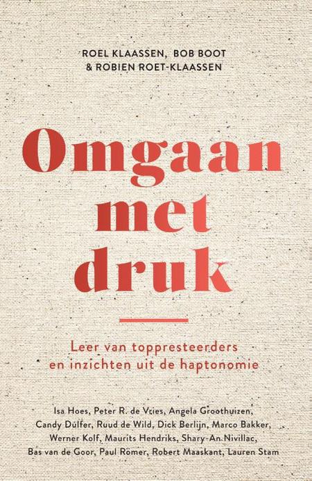 OMGAAN MET DRUK - Klaassen, Boot en Roet-Klaassen