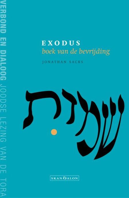 EXODUS BOEK VAN DE BEVRIJDING - SACKS