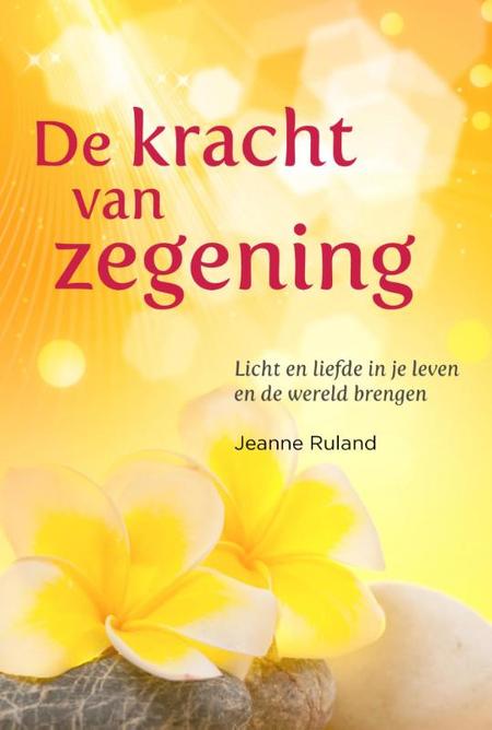 DE KRACHT VAN ZEGENING - Roland - Akasha