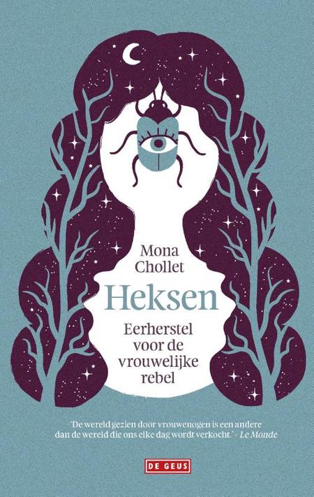 HEKSEN - eerherstel voor de vrouwelijke rebel - Mona Chollet