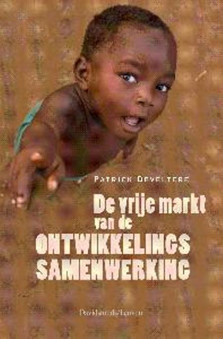 DE VRIJE MARKT VAN DE ONTWIKKELINGSSAMENWERKING - P. Develtere