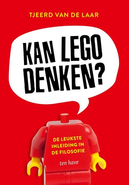 KAN LEGO DENKEN ? - de leukste inleding in de filosofie
