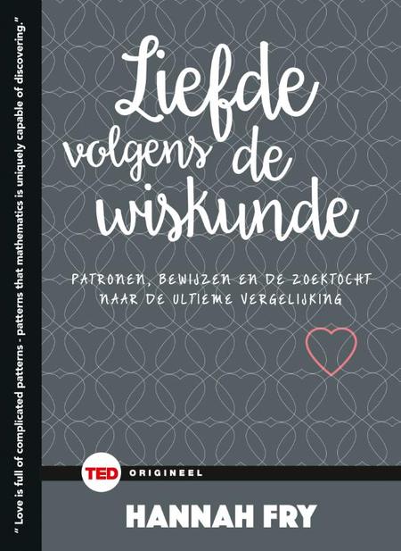 LIEFDE VOLGENS DE WISKUNDE -Hanna FRY - Davidsfonds