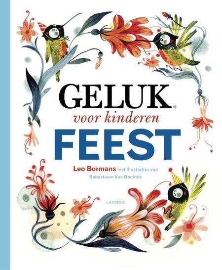 GELUK VOOR KINDEREN / FEEST - L. Bormans / S. Van Doninck