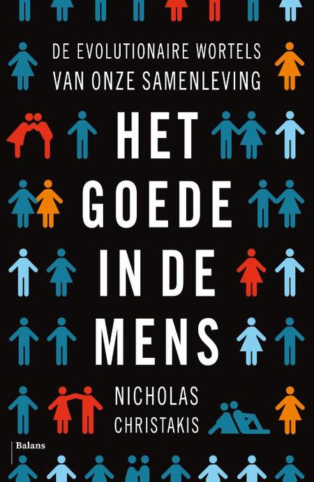HET GOEDE IN DE MENS - N. Christakis