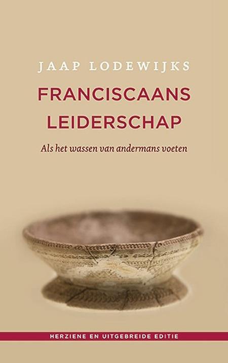 FRANCISCAANS LEIDERSCHAP - JAAP LODEWIJKS