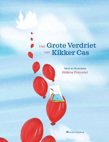 HET GROTE VERDRIET VAN KIKKER CAS - H. Poncelet