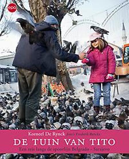 DE TUIN VAN TITO - KORNEEL DE RYNCK