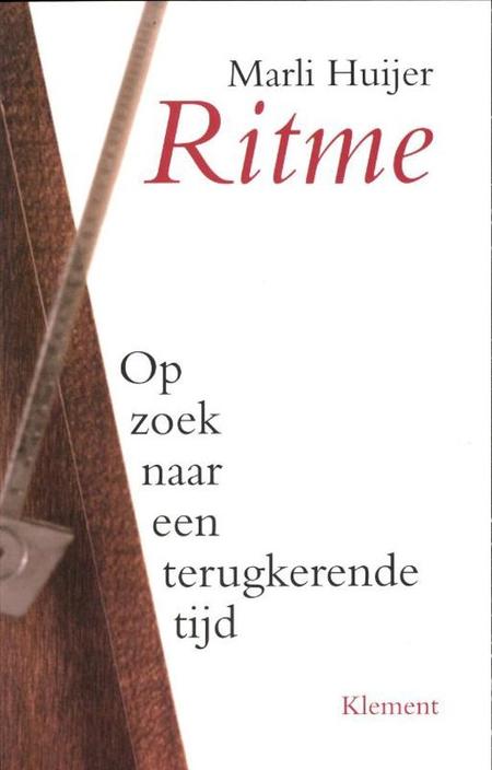 RITME - Op zoek naar een terugkerende tijd - Marli Huijer