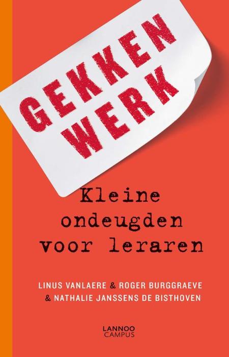 GEKKENWERK - L. Vanlaere e.a. - Kleine ondeugden voor leraren