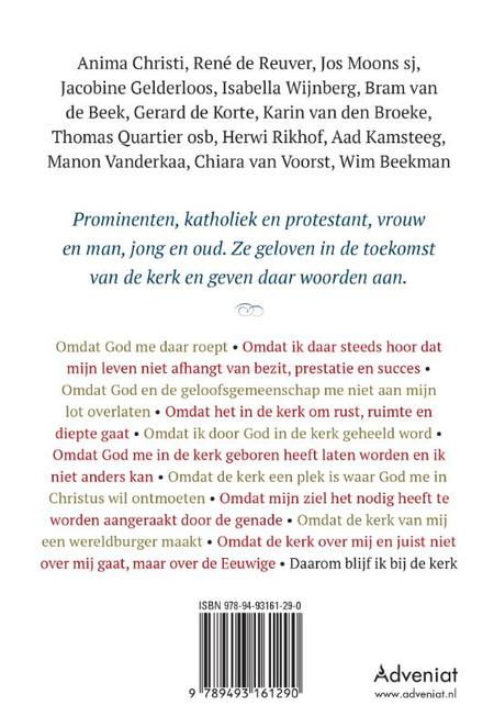 DAAROM BLIJF IK BIJ DE KERK - met bijdragen van Thomas Quartier ....