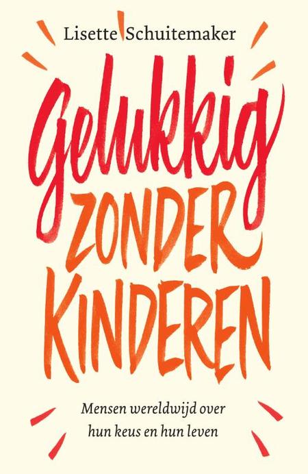 GELUKKIG ZONDER KINDEREN - Schuitemaker
