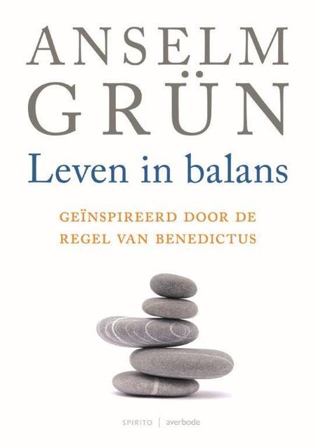 LEVEN IN BALANS - ANSELM GRÜN
