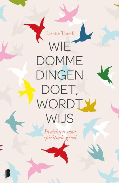 WIE DOMME DINGEN DOET, WORDT WIJS - L. Thooft