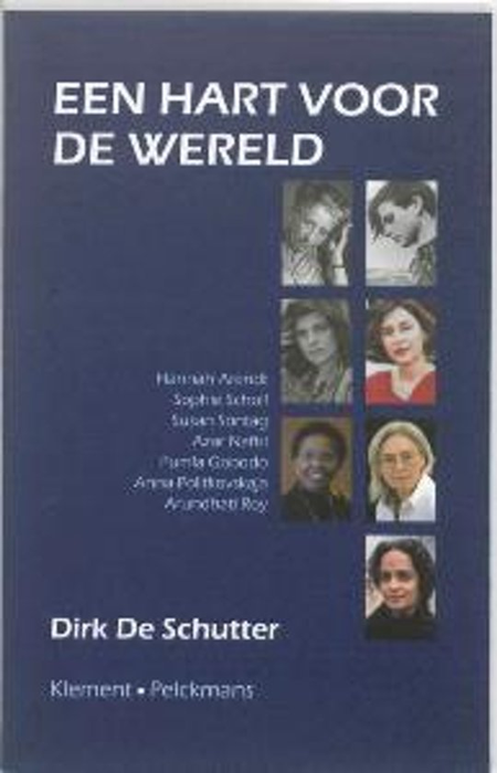 EEN HART VOOR DE WERELD - Dirk DE SCHUTTER