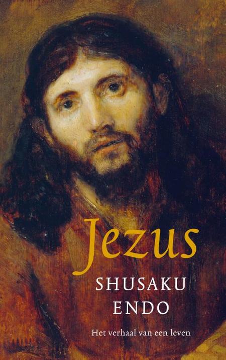 JEZUS - Shusaku ENDO - het verhaal van een leven