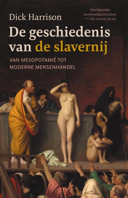 DE GESCHIEDENIS VAN DE SLAVERNIJ - D. Harrison
