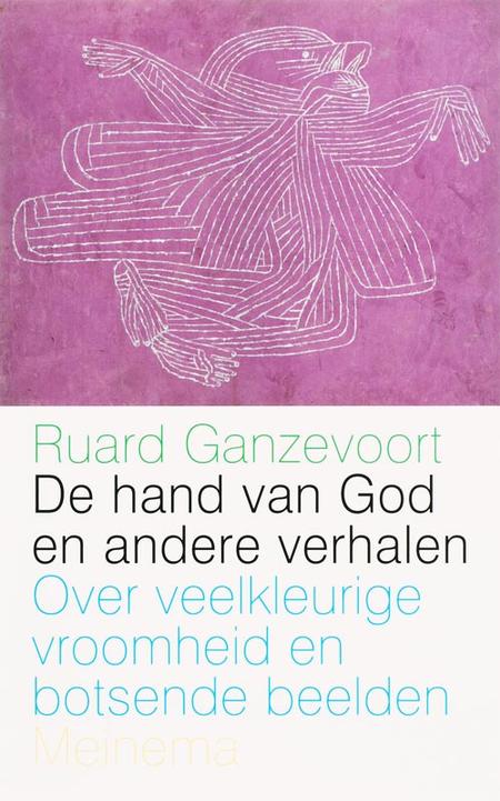 DE HAND VAN GOD EN ANDERE VERHALEN - RUARD G