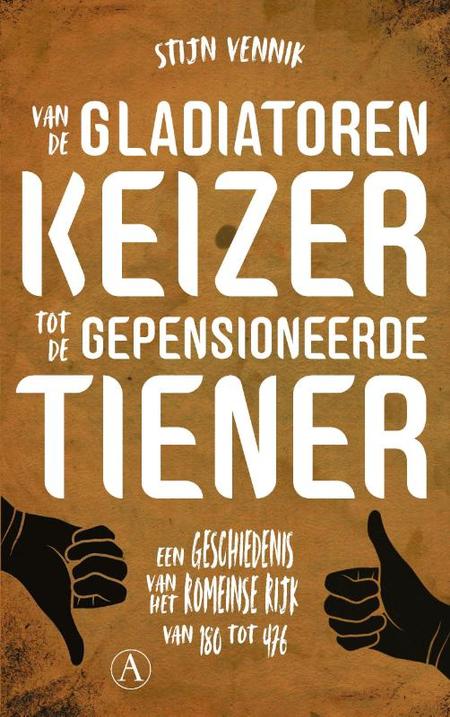 VAN DE GLADLIATOREN KEIZER TOT DE GEPENSIONEERDE TIENER - VENNIK S.