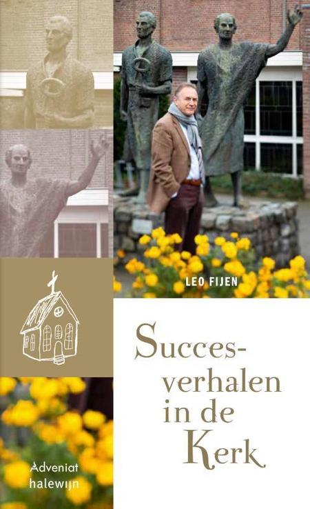 SUCCESVERHALEN IN DE KERK - Leo Fijen