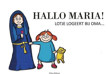 HALLO MARIA - lotje logeert bij oma - F. DEFOORT