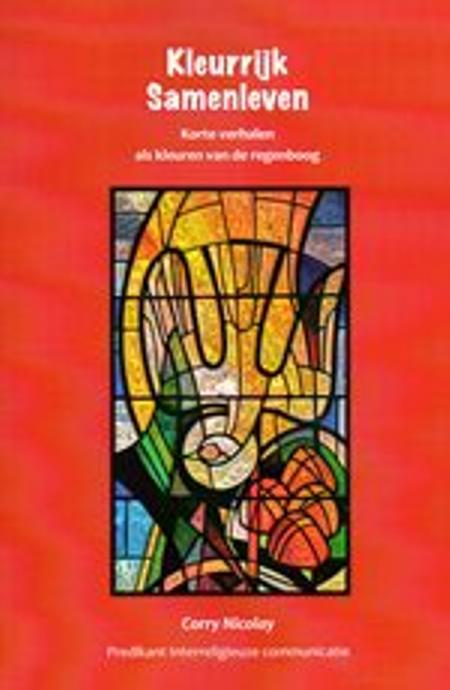 KLEURRIJK SAMENLEVEN - CORRY NICOLAY