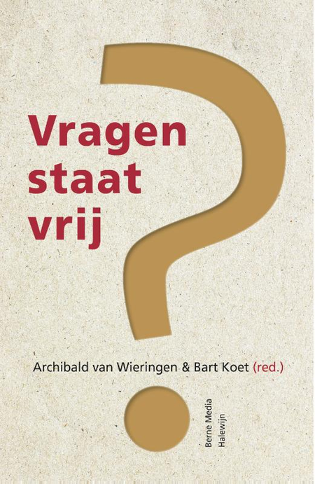 VRAGEN STAAT VRIJ - A. Van Wierigen / B. Koet