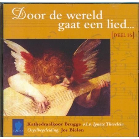 DOOR DE WERELD GAAT EEN LIED - DEEL 16