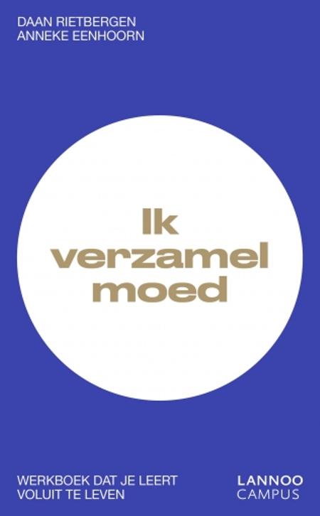IK VERZAMEL MOED - Werkboek - Rietbergen en Eenhoorn