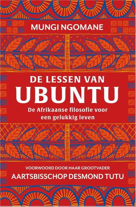 DE LESSEN VAN UBUNTU - Afrikaanse filosofie - Ngomane