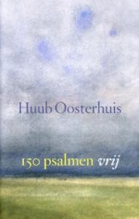 150 PSALMEN VRIJ - HUUB OOSTERHUIS