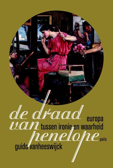 DE DRAAD VAN PENELOPE - Guido van Heeswijck