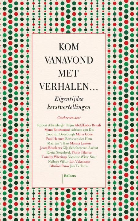 KOM VANAVOND MET VERHALEN - Eigentijdse kerstvertellingen