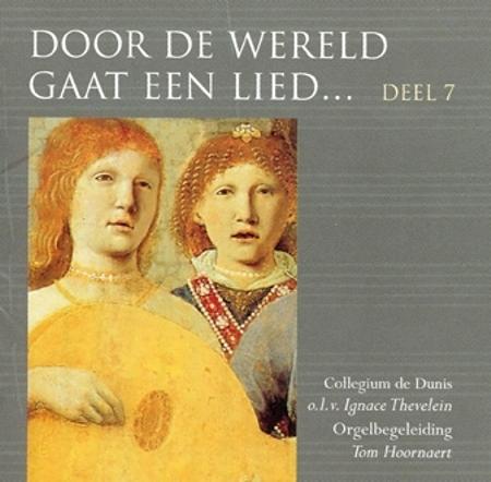 DOOR DE WERELD GAAT EEN LIED - DEEL 7
