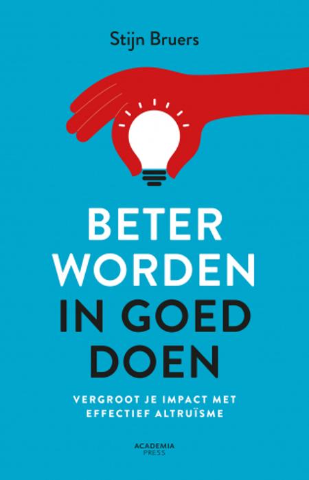 BETER WORDEN IN GOED DOEN - S. Bruers - Vergroot je impact