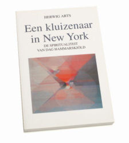 EEN KLUIZENAAR IN NEW YORK - H. ARTS