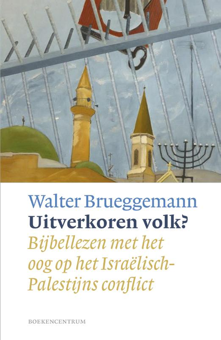 UITVERKOREN VOLK ? -  WALTER BRUEGGEMANN