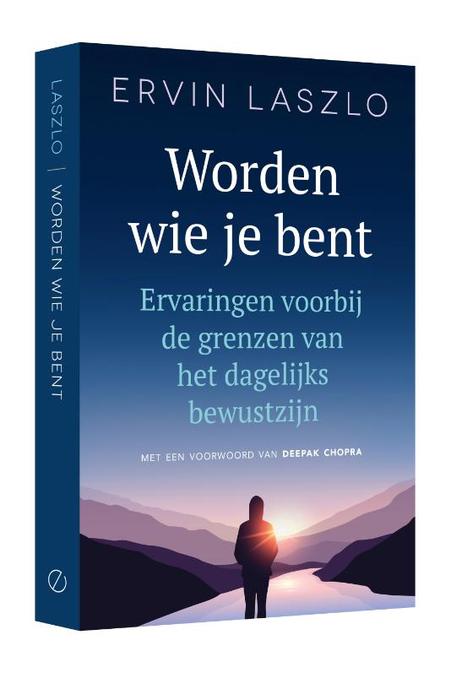 WORDEN WIE JE BENT - Ervin Laszlo
