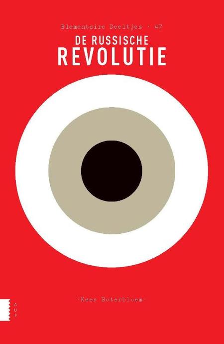 DE RUSSISCHE REVOLUTIE - Kees Boterbloem
