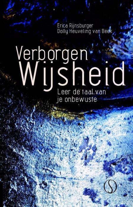 VERBORGEN WIJSHEID - ONBEWUSTE - RIJNSBURGER EN VAN BEEK