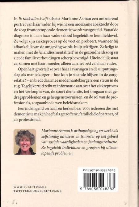 IK RAAK ALLES KWIJT - Marianne Asman