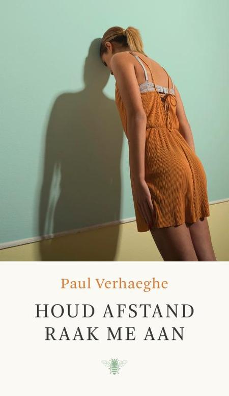 HOUD AFSTAND, RAAK ME AAN - Paul Verhaeghe