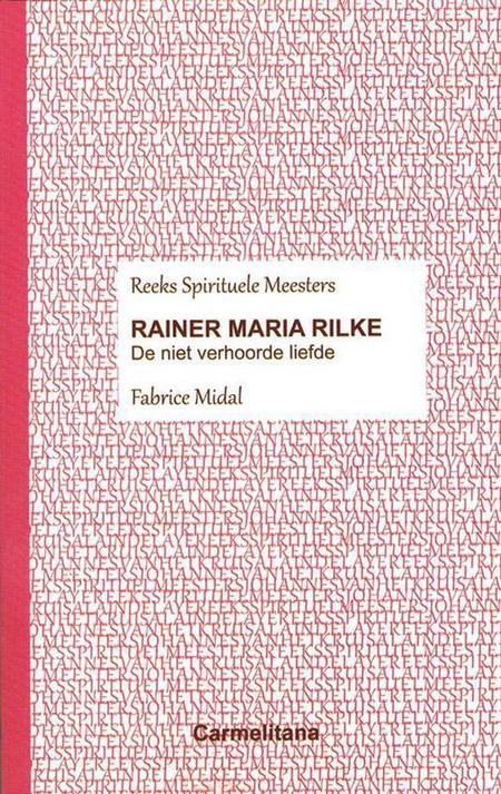 RAINER MARIA RILKE - de niet verhoorde liefde - F. Midal