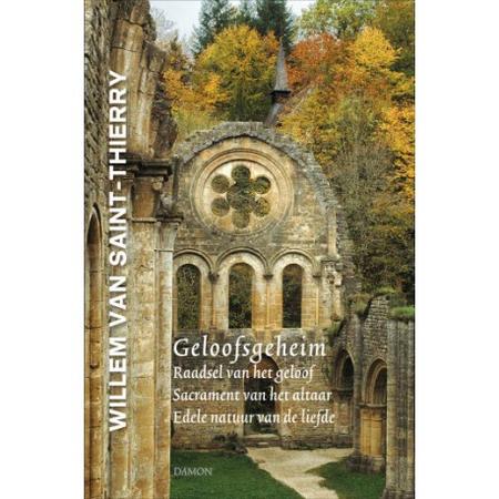 GELOOFSGEHEIM - WILLEM VAN SAINT-THIERRY
