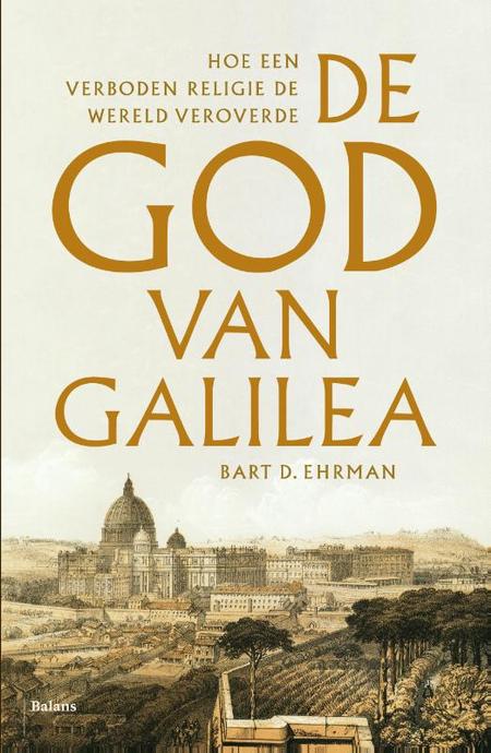 DE GOD VAN GALILEA - BART D. EHRMAN