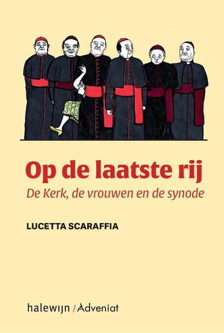 OP DE LAATSTE RIJ - de kerk, de vrouwen, de synode - L.Scaraffia