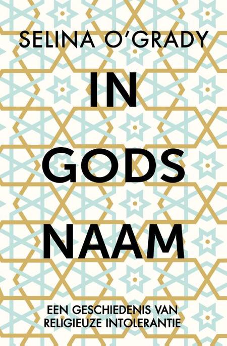 IN GODS NAAM - Selina O'Grady